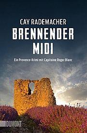 Autor: Rademacher, Cay, Titel: Brennender Midi