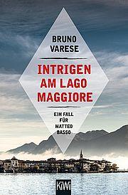 Intrigen am Lago Maggiore - Varese, Bruno - Kiepenheuer & Witsch