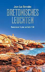 Bretonisches Leuchten - Bannalec, Jean-Luc - Kiepenheuer & Witsch