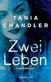 Zwei Leben - Chandler, Tania - Suhrkamp