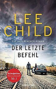 Autor: Child, Lee, Titel: Der letzte Befehl