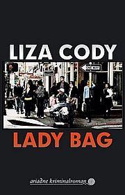 Autor: Cody, Liza, Titel: Lady Bag