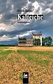 Autor: Hefner, Ulrich, Titel: Kalteiche