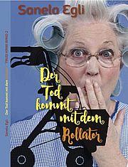 Der Tod kommt mit dem Rollator - Egli, Sanela - Brighton Verlag