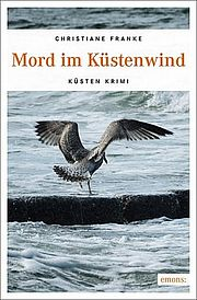 Mord im Küstenwind - Franke, Christiane - Emons