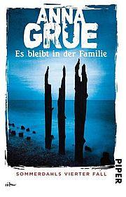 Autor: Grue, Anna, Titel: Es bleibt in der Familie