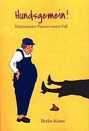 Hundsgemein! - Bauer, Claudia J. (Hrsg.) - Karim Pieritz Verlag