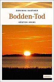 Autor: Kastner, Corinna, Titel: Bodden-Tod