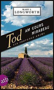 Autor: Longworth, Mary L., Titel: Tod am Cours Mirabeau