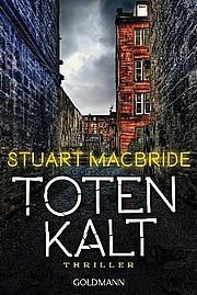 Totenkalt - MacBride, Stuart - Goldmann