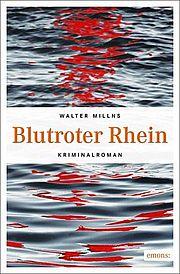 Autor: Millns, Walter, Titel: Blutroter Rhein