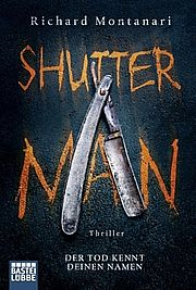 Autor: Montanari, Richard, Titel: Shutter Man