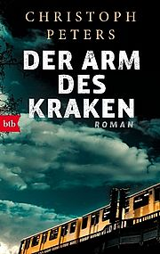 Der Arm des Kraken - Peters, Christoph - btb