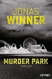 Autor: Winner, Jonas, Titel: Murder Park