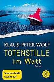 Autor: Wolf, Klaus-Peter, Titel: Totenstille im Watt