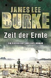 Zeit der Ernte - Burke, James Lee - Heyne Hardcore
