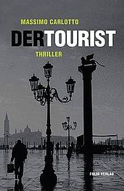 Der Tourist - Carlotto, Massimo - Folio