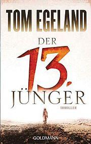 Autor: Egeland, Tom, Titel: Der 13. Jünger