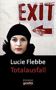 Totalausfall - Flebbe, Lucie - Grafit