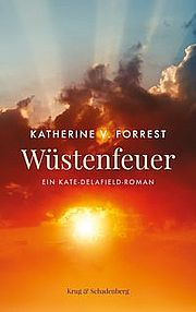 Wüstenfeuer - Forrest, Katherine V. - Krug & Schadenberg