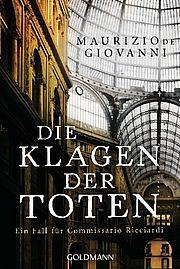 Die Klagen der Toten - Giovanni, Maurizio de - Goldmann