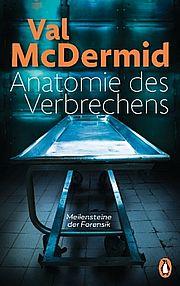 Autor: McDermid, Val, Titel: Anatomie des Verbrechens