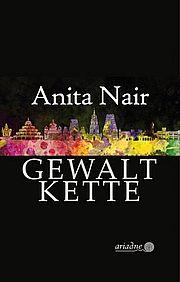 Gewaltkette - Nair, Anita - Argument