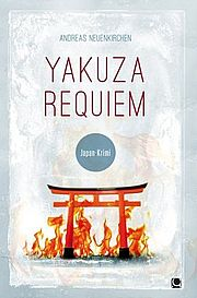 Autor: Neuenkirchen, Andreas, Titel: Yakuza Requiem