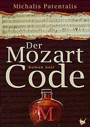 Autor: Patentalis, Michalis, Titel: Der Mozart Code