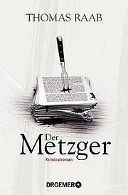 Der Metzger - Raab, Thomas - Droemer Knaur