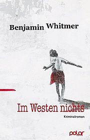 Autor: Whitmer, Benjamin, Titel: Im Westen nichts