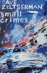 Small Crimes - Zeltserman, Dave - Pulp Master