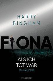 Fiona - Als ich tot war - Bingham, Harry - Wunderlich