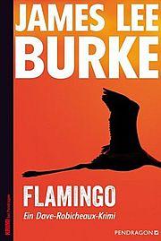 Flamingo - Burke, James Lee - Pendragon