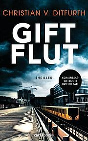 Giftflut - Ditfurth, Christian von - carl's books