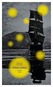 Sieben Lichter - Pechmann, Alexander - Steidl