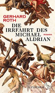 Die Irrfahrt des Michael Aldrian - Roth, Gerhard - Fischer