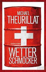 Wetterschmöcker - Theurillat, Michael - List