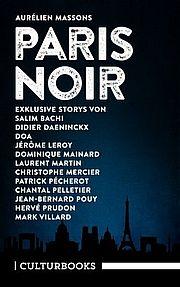 Paris Noir - Masson, Aurélien (Hg.) - CulturBooks