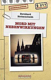 Mord mit Nebenwirkungen - Hatterscheidt, Bernhard - Edition Lempertz