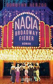 Nacia - Broadway Fieber - Herzog, Dorothy - Louisoder
