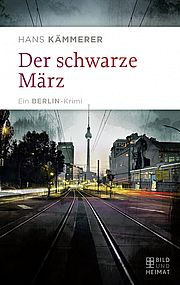Autor: Kämmerer, Hans, Titel: Der schwarze März