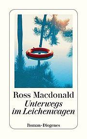 Autor: Macdonald, Ross, Titel: Unterwegs im Leichenwagen
