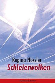 Schleierwolken - Nössler, Regina - konkursbuch
