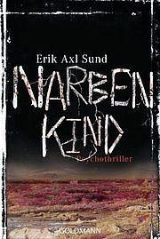 Autor: Sund, Erik Axl, Titel: Narbenkind
