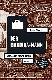 Der Mordida-Mann - Thomas, Ross - Alexander
