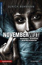 Autor: Behmann, Ulrich, Titel: Novemberwut