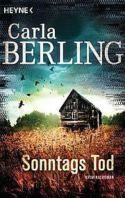 Sonntags Tod - Berling, Carla - Heyne