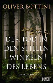 Der Tod in den stillen Winkeln des Lebens - Bottini, Oliver - Dumont
