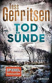 Autor: Gerritsen, Tess, Titel: Todsünde
